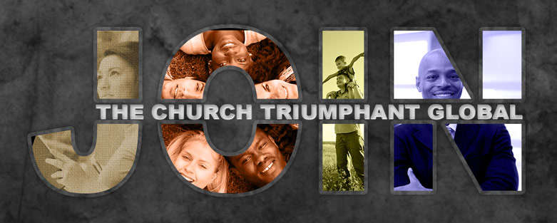 Join The Church Triumphant Global