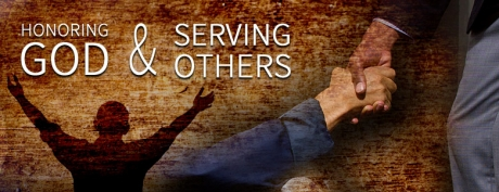 Honoring God and Serving Others